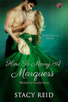 How to Marry a Marquess (Wedded by Scandal, #3)