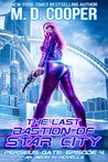 The Last Bastion of Star City (Perseus Gate Book 4) by M.D. Cooper