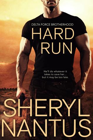 Hard Run (Delta Force Brotherhood, #2)