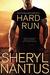 Hard Run by Sheryl Nantus