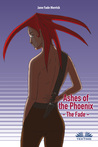 Ashes of the Phoenix – The Fade by Jane Fade Merrick