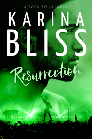 Resurrection-a-ROCK-SOLID-romance-Karina-Bliss