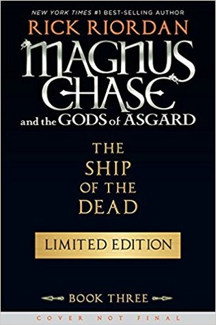 The Ship of the Dead (Magnus Chase and the Gods of Asgard, #3) (Special Limited Edition)