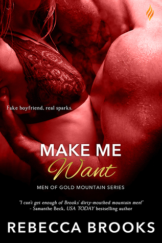 Make Me Want (Men of Gold Mountain, #3)