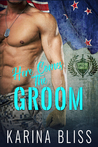Here Comes the Groom (Special Forces, #1)