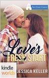 First Street Church Romances: Love's Fresh Start (Kindle Worlds Novella)