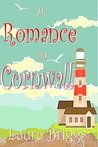 A Romance in Cornwall by Laura Briggs