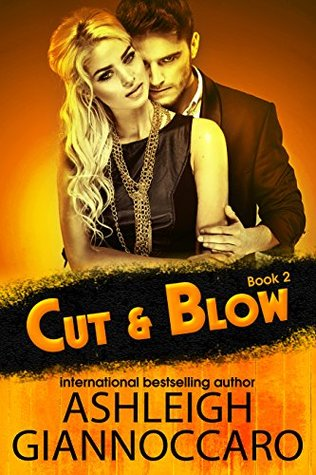 Cut & Blow: Book Two (Cut & Blow, #2)