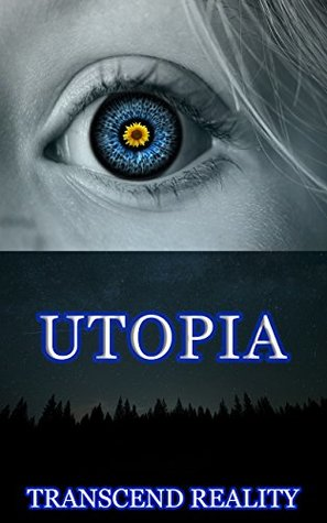 Utopia (Utopia Series Book 1)