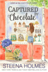 Captured by Chocolate (Love at the Chocolate Shop #11)
