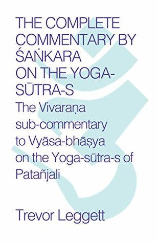 The Complete Commentary by Śaṅkara on the Yoga Sūtra-s