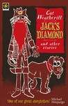 Jack's Diamond and other stories