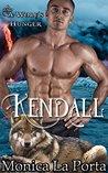 Kendall: A Wolf's Hunger Alpha Shifter Romance