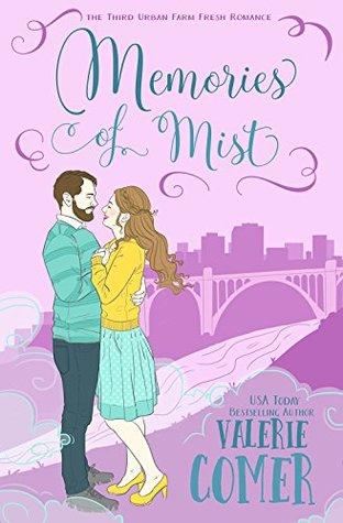 Memories of Mist (Urban Farm Fresh Romance #3)