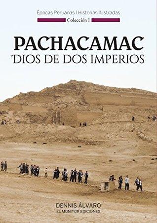 Pachacamac, Dios de Dos Imperios (Épocas Peruanas, Historias Ilustradas nº 1)