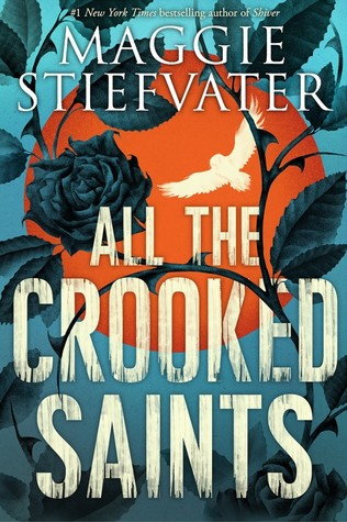 All the Crooked Saints Cover via Goodreads