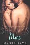 She Was Mine (Incapable #3.5)