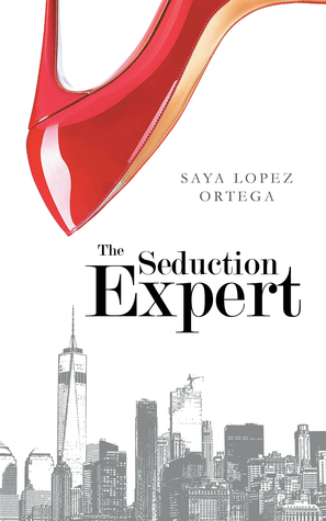 The Seduction Expert (The Seduction Expert, #1)