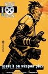 New X-Men, Volume 5: Assault on Weapon Plus