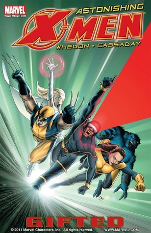 Astonishing X-Men, Volume 1 by Joss Whedon