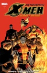 Astonishing X-Men, Volume 3: Torn