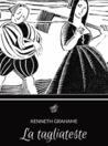 La tagliateste by Kenneth Grahame
