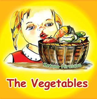 The Vegetables (Children's Book, book for kids, picture book, bedtime story, beginner readers)