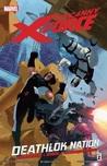Uncanny X-Force, Volume 2: Deathlok Nation