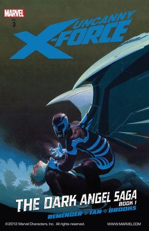 Uncanny X-Force, Volume 3: The Dark Angel Saga, Book 1