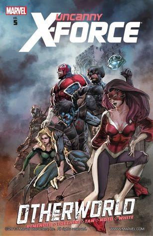 Uncanny X-Force, Volume 5: Otherworld