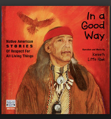 in-a-good-way-native-american-stories-of-respect-for-all-living-things