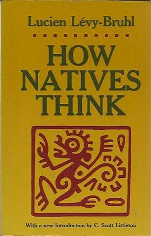 Image result for how natives think levy bruhl