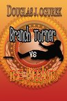 Branch Turner vs the Currants