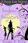 Banshees and Babysitters (Mystic Cove Mysteries #3)