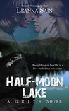 Half-Moon Lake (A G.R.I.T.S. Novel)