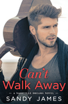 Can't Walk Away (Nashville Dreams, #1)