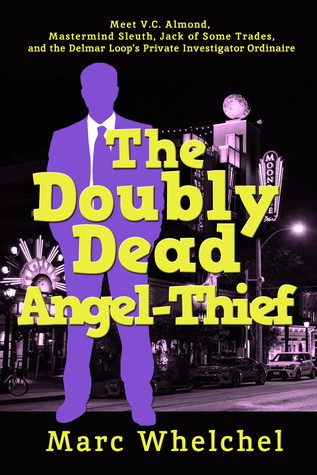 The Doubly Dead Angel-Thief
