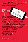 iGen: Why Today's...