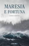 Maresia e Fortuna