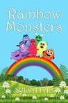 Rainbow Monsters: Meet The Rainbow Monsters