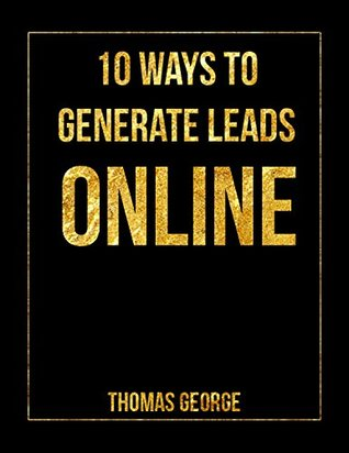 Top 10 Ways to Generate Leads Online