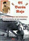 El Baron Rojo Autobiografia De Sus Hazanas