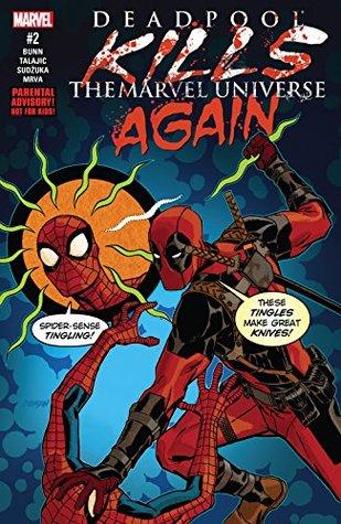 Deadpool Kills The Marvel Universe Again 2 By Cullen Bunn