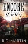 Encore Worthy (Mountains & Men, #0.5)