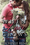 When Love Grows (Strong Hearts #3)