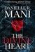 The Divine Heart by Danielle R. Mani
