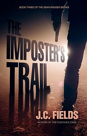The Imposter's Trail (The Sean Kruger Series Book 3)