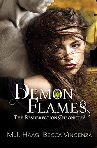 Demon Flames (Resurrection Chronicles, #2)