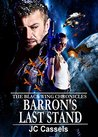 Barron's Last Stand (The Black Wing Chronicles, #3)