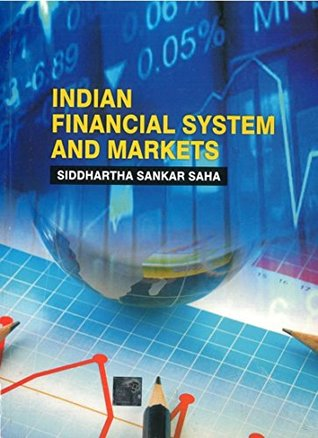 Indian Financial Systems and Markets